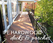 Click for Ipe Deck & Porch Projects