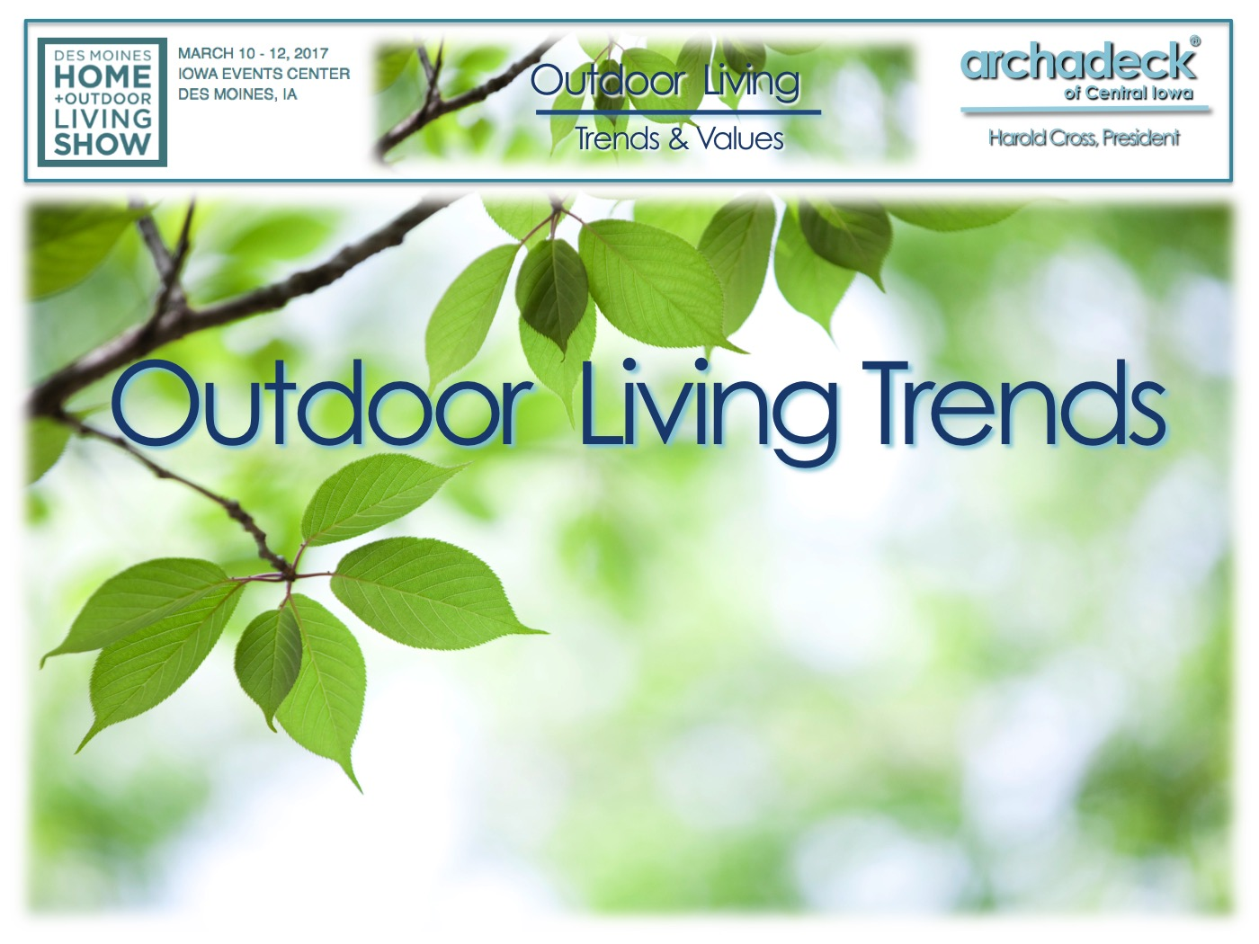 Archadeck - 2017 Home+Outdoor Living Show Presentation - Outdoor Living Trends  Thumbnail